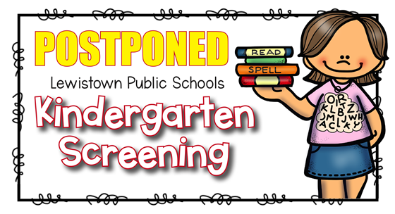 Kindergarten Screening Postponed
